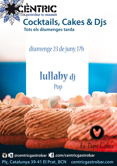 Cocktails & Cakes_ Lullaby dj!